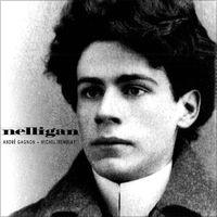 Photo de Nelligan sur l'album André Gagnon, Michel Tremblay /Nelligan